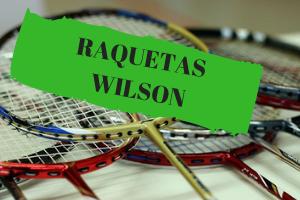 RAQUETAS DE BADMINTON WILSON