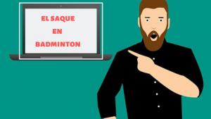 EL SAQUE EN BADMINTON