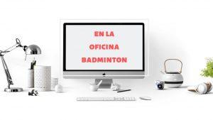 BADMINTON EN LA OFICINA